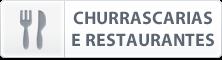 CHURRASCARIAS E RESTAURANTES
